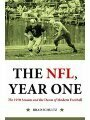 1612345026 - Dr. Brad Schultz Ph.D: The NFL, Year One: The 1970 Season and the Dawn of Modern Football