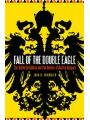 9781612348049 - John R. Schindler: Fall of the Double Eagle