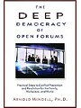 9781612831503 - Arnold Mindell: The Deep Democracy of Open Forums - Practical Steps to Conflict Prevention and Resolution for the Family, Workplace, and World - Libro