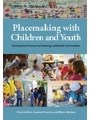 9781613321003 - Placemaking with Children and Youth