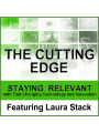9781613397015 - Laura Stack, Liv Montgomery: The Cutting Edge: Staying Relevant with Fast Changing Technology and Innovation, Hörbuch, Digital, 1, 107min