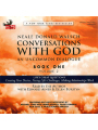Conversations with God: An Uncommon Dialogue, Book 1, Volume 2