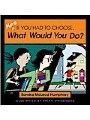 9781615920440 - Sandra Mcleod Humphrey: More If You Had to Choose What Would You Do?