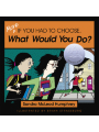 9781615920440 - More If You Had to Choose What Would You Do? (ebook)