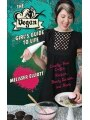 9781616080921 - The Vegan Girl's Guide to Life: Cruelty-Free Crafts, Recipes, Beauty Secrets and More