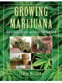 9781616080938 - Tommy McCarthy: Growing Marijuana: How to Plant, Cultivate, and Harvest Your Own Weed