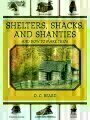 9781616081348 - D. C. Beard: Shelters, Shacks, and Shanties: And How to Make Them