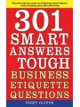 9781616081416 - Vicky Oliver: 301 Smart Answers to Tough Business Etiquette Questions