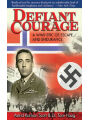 9781616081607 - Astrid Karlsen Scott: Defiant Courage: A WWII Epic of Escape and Endurance