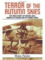 1616082941 - Blaine Pardoe: Terror of the Autumn Skies: The Story of Frank Luke, America's Rogue Ace of World War I