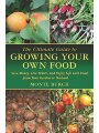 1616083093 - Monte Burch: The Ultimate Guide to Growing Your Own Food: Save Money, Live Better, and Enjoy Life with Food from Your Garde