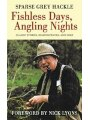 9781616083397 - Sparse Grey Hackle: Fishless Days, Angling Nights: Classic Stories, Reminiscences, and Lore