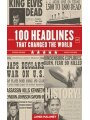 9781616083717 - James Maloney: 100 Headlines That Changed the World