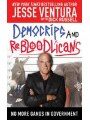 9781616084486 - Jesse Ventura, Dick Russell: DemoCRIPS and ReBLOODlicans: No More Gangs in Government