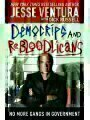 9781616084486 - Jesse Ventura: Democrips and ReBLooDLicaNs