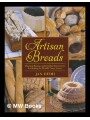 9781616084875 - Hedh, Jan: Artisan breads : practical recipes and detailed instructions for baking the world's finest loaves