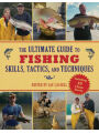 9781616085612 - Jay Cassell: The Ultimate Guide to Fishing Skills, Tactics, and Techniques: A Comprehensive Guide to Catching Bass, Trout, Salmon, Walleyes, Pa