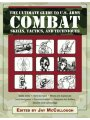 The Ultimate Guide to U.S. Army Combat: Skills, Tactics and Techniques
