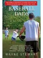 9781616085834 - Wayne Stewart: Baseball Dads: The Game's Greatest Players Reflect on Their Fathers's and the Game They Love