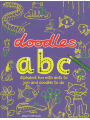 9781616086664 - Nancy Meyers: Doodles ABC: Alphabet Fun with Dots to Join and Doodles to do