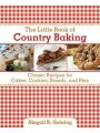9781616086893 - Abigail R. Gehring: The Little Book of Country Baking: Classic Recipes for Cakes, Cookies, Breads, and Pies