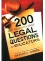 9781616087005 - Nathan L. Essex: The 200 Most Frequently Asked Legal Questions for Educators