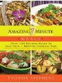 9781616088125 - Yvonne Stephens: Amazing 7 Minute Meals: Over 100 Recipes Ready in Less Than 7 Minutes Cooking Time