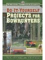 1616088168 - Peter Fiduccia; Leo Somma: Do-It-Yourself Projects for Bowhunters