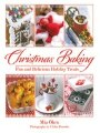 9781616088224 - Mia Öhrn: Christmas Baking: Fun and Delicious Holiday Treats