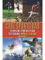 1616088281 - David Fischer: Cool Sports Dad: 75 Amazing Sporting Tricks to Teach and Impress Your Kids