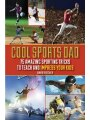 9781616088286 - David Fischer: Cool Sports Dad: 75 Amazing Sporting Tricks to Teach and Impress Your Kids