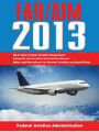 9781616088347 - Federal Aviation Administration: Regulations/Aeronautical Information Manual 2013