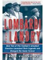 9781616088569 - Ernie Palladino: Lombardi and Landry: How Two of Pro Football's Greatest Coaches Launched Their Legends and Changed the Game Forever