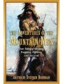 9781616088590 - The Adventures of the Mountain Men: True Tales of Hunting, Trapping, Fighting, and Survival