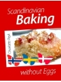 9781618421098 - Charlotte Peyk: Scandinavian Baking without Eggs