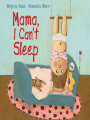 9781620874646 - Mama, I Can't Sleep (ebook)
