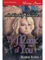 9781627415170 - McKinlay Thomson: The Magic of You [Mystical Realms 1] (Siren Publishing Menage Amour) - كتاب