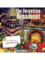 9781629895376 - Erik Daniel Shein, Martin Reker: The Forgotten Ornament: A Christmas Story