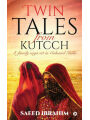 Twin Tales from Kutcch: A Family Saga Set in Colonial India