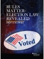 9781684670888 - Kurlowski's Rules Matter: Election Law Revealed (ebook)