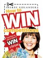 1741754143 - Sherry Sjolander: How to Win Competitions: Everything You Need to Know to Win a Fortune