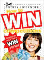 9781741754148 - Sherry Sjolander: How to Win Competitions: Everything You Need to Know to Win a Fortune