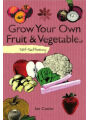 Self-Sufficiency: Grow Your Own Fruit and Vegetables als eBook von