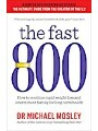 9781780723631 - Michael Mosley: The Fast 800 - How to combine rapid weight loss and intermittent fasting for long-term health