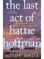 9781784295950 - Mindy Mejia: The Last Act of Hattie Hoffman - Book