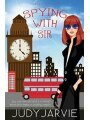 9781786860514 - Judy Jarvie: Spying With Sir - Book