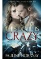 9781786863058 - Pauline Hornsby: This Devil is Crazy - Book