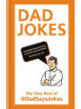 9781788401029 - Dad Says Jokes: Dad Jokes: The very best of @DadSaysJokes