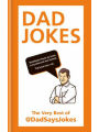 The very best of @DadSaysJokes