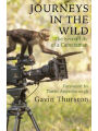 9781841883113 - Journeys In The Wild: The Secret Life Of A Cameraman